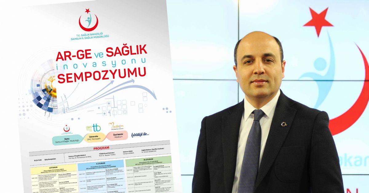 Samsun'da Ar-Ge ve Sağlık İnovasyonu Sempozyumu